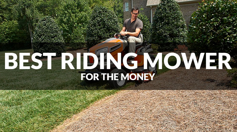 Top 5 Best Riding Lawn Mowers For The Money April 2017
