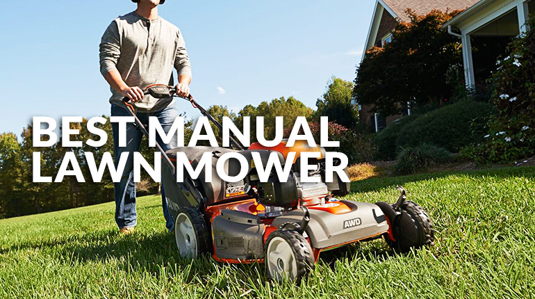 Best Push Lawn Mower | 2021 NEW Reviews