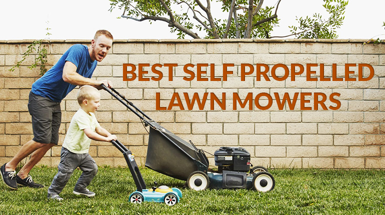 Best Self Propelled Lawn Mower | 2017 New Guide